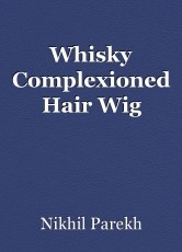 Whisky Complexioned Hair Wig