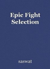 Epic Fight Selection