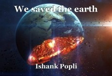 We saved the earth