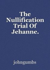 The Nullification Trial Of Jehanne.