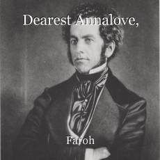 Dearest Annalove,