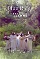 Blue Ridge Wood