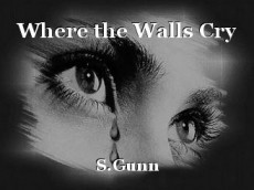 Where the Walls Cry