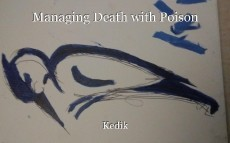 Managing Death with Poison