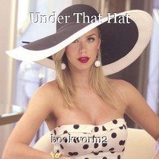 Under That Hat