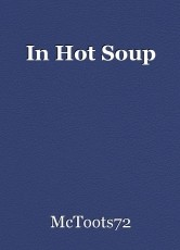 In Hot Soup