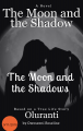The Moon and the Shadow