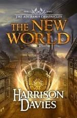 The Aduramis Chronicles: The New World - Book 3