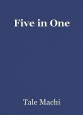 Five in One