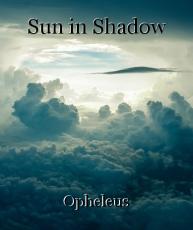Sun in Shadow