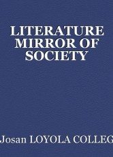 LITERATURE MIRROR OF SOCIETY
