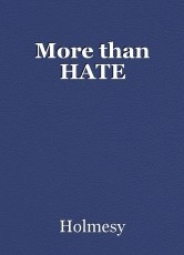 More than HATE