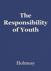 The Responsibility of Youth