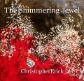 The Shimmering Jewel
