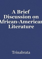 A Brief Discussion on African-American Literature