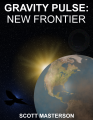 Gravity Pulse: New Frontier