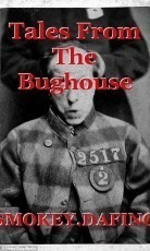 Tales From The Bughouse