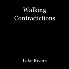 Walking Contradictions