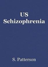 US Schizophrenia