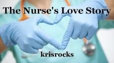 The Nurse's Love Story