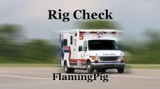 Rig Check