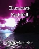Illuminate Nightfall