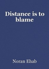 Distance is to blame