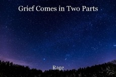 Grief Comes in Two Parts