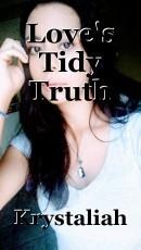 Love's Tidy Truth
