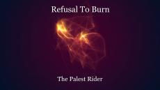 Refusal To Burn