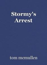 Stormy's Arrest