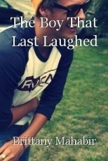 The Boy That Last Laughed