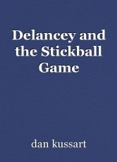 Delancey and the Stickball Game