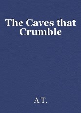 The Caves that Crumble