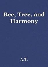 Bee, Tree, and Harmony