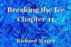Breaking the Ice Chapter 11