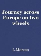 Journey across Europe on two wheels