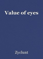 Value of eyes