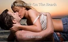 A Nice Walk On The Beach