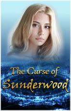 The Curse of Sunderwood