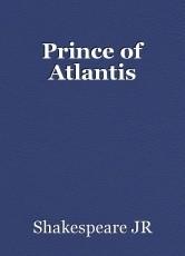 Prince of Atlantis