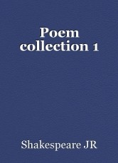 Poem collection 1
