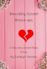 Boarding School Breakups