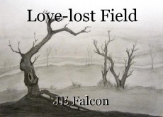 Love-lost Field