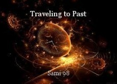 Traveling to Past