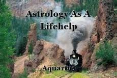 Astrology As A Lifehelp