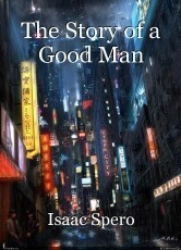 The Story of a Good Man