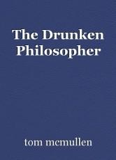 The Drunken Philosopher