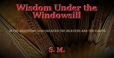 Wisdom Under the Windowsill