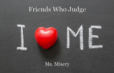 Friends Who Judge